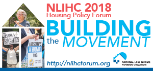 NLIHC 2018 Housing Policy Forum: Building the Movement
