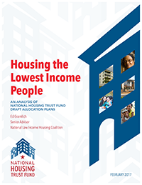 Housing the Lowest Income People: An Analysis of National Housing Trust Fund Draft Allocation Plans